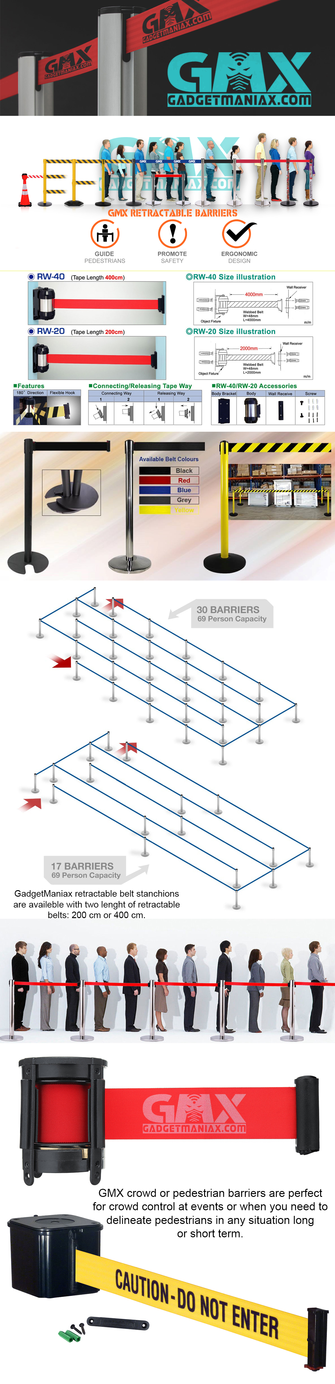 GMX crowd or pedestrian barriers are ideal for crowd control at events or when you need to delineate pedestrians in any situation long or short term. GadgetManiax retractable belt stanchions are availeble with two lenght of retractable belts:200 cm or 400 cm.